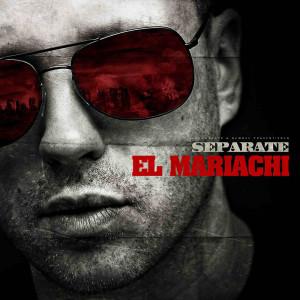 Separate El Mariachi Cover